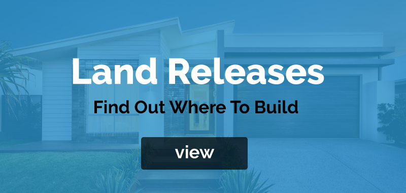 land-releases Home Builders - Brisbane