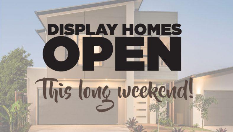 Display Homes Open