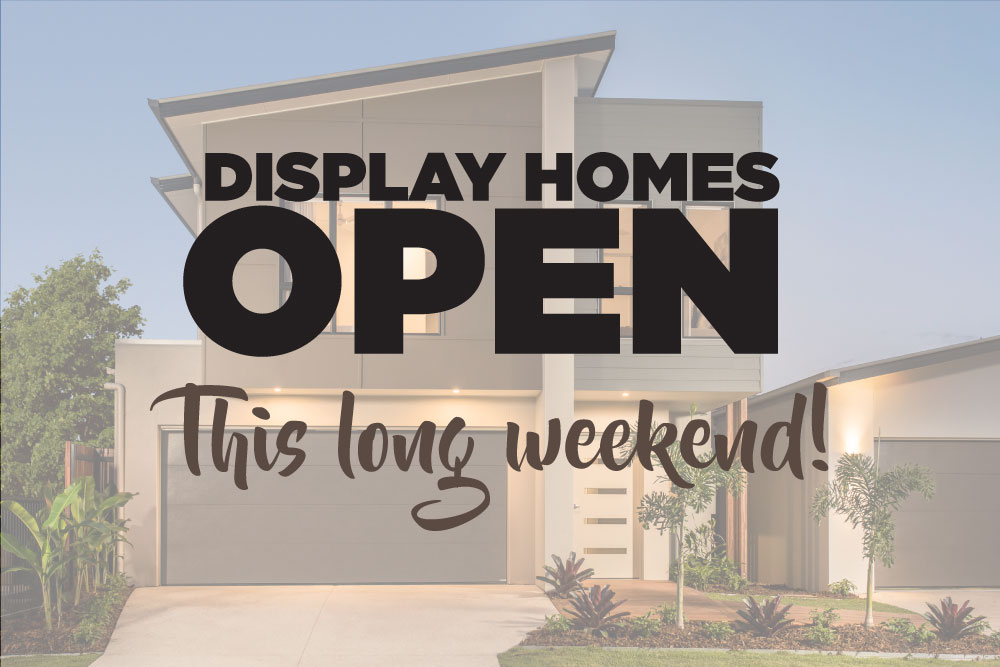 Display Homes Open